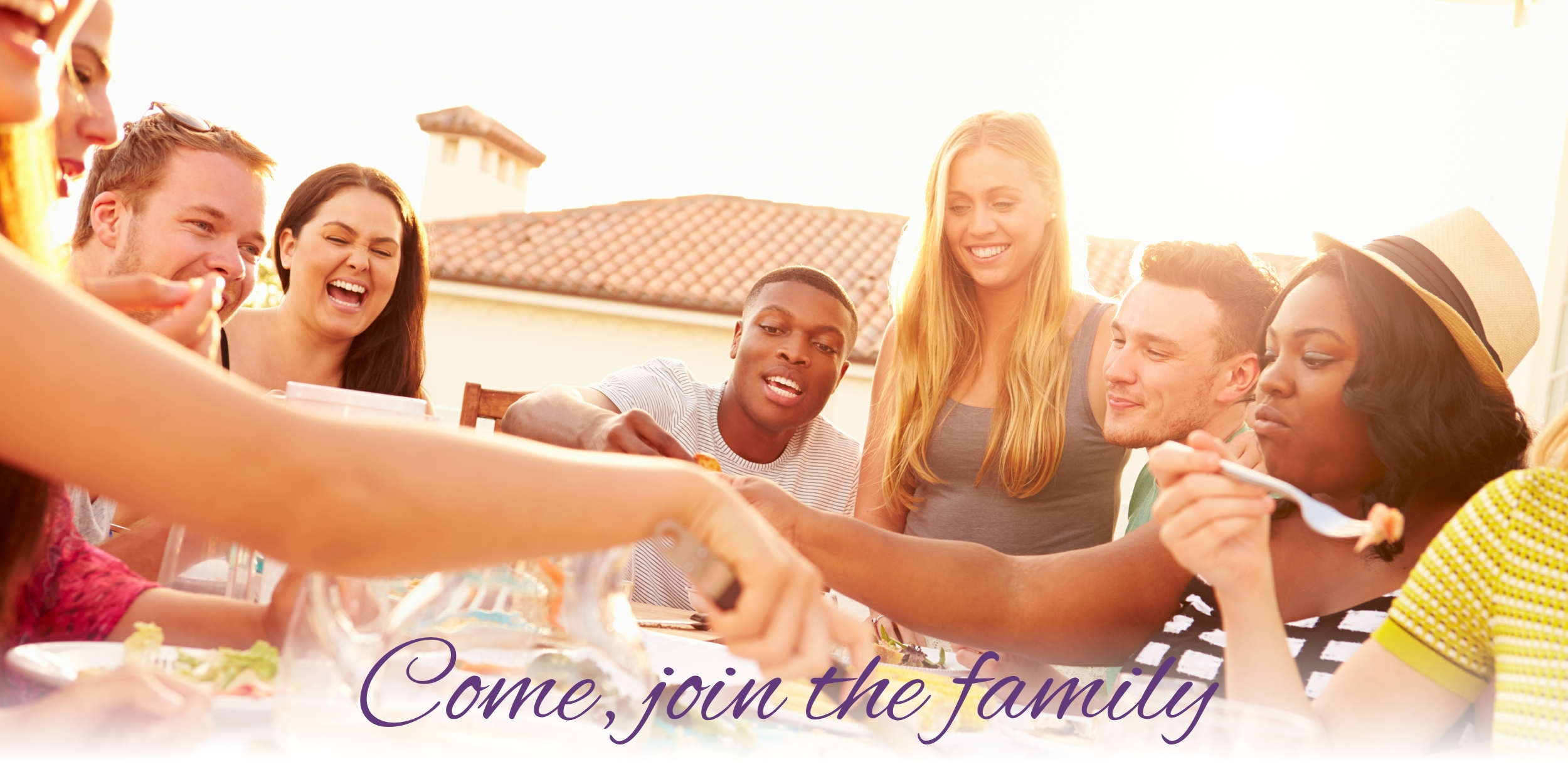 Come, join the Family